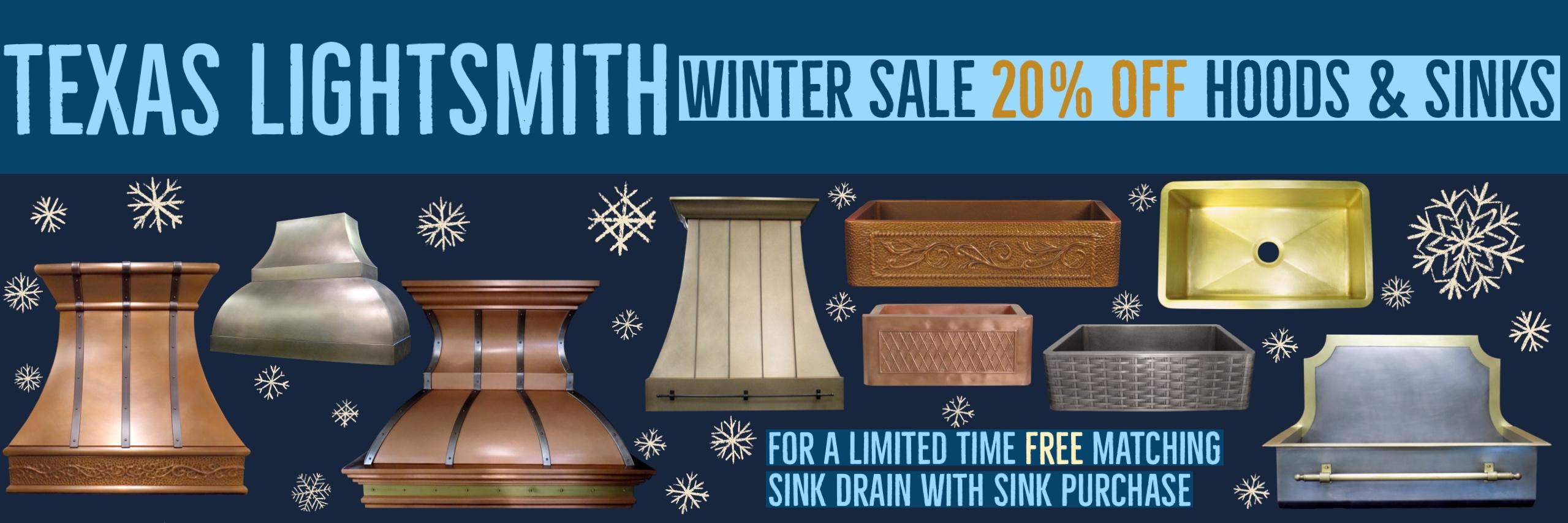 Winter Sale! 20% Off Hoods & Sinks